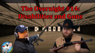 The Overnight #14: Disabilities and Guns.