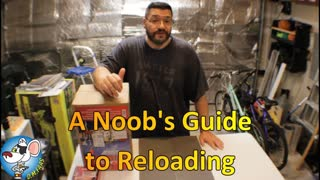 A Noob's Guide to Reloading. PT 1