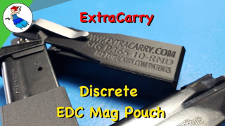 HOW DO YOU CARRY AN EXTRA MAGAZINE FOR YOUR EDC // Extra Carry Review