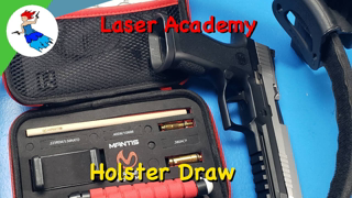 Mantis Laser Academy // Day 4 of 7 - Holster Draw