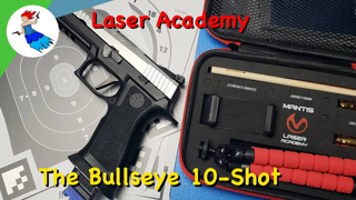 Mantis Laser Academy // Day 1 of 7 - The Bullseye 10-Shot