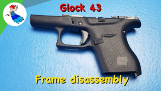 HOW TO DISASSEMBLE A GLOCK 43 // Glock 43 and Glock 43X frame disassembly