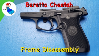 BERETTA 80 SERIES // Beretta Cheetah complete disassembly (Beretta 84 and Beretta 85 Cheetah Frame)