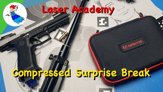 Mantis Laser Academy // Day 2 of 7 - Compressed Surprise Break