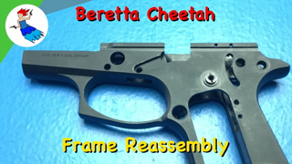 BERETTA 80 SERIES STEP BY STEP - How to reassembly the Beretta Cheetah Frame both 84 and 85