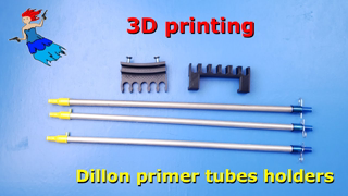 3D Printing Dillon Primer Tube Holders
