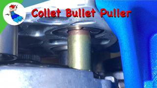 Collet Bullet Puller - A faster way to fix your reloads?