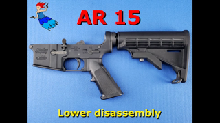 AR 15 Lower Disassembly