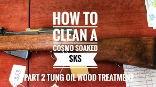 Yugo SKS: PART 2 Wood Refinish With 100% Tung Oil Stock Deep Clean Reveals Trench Art 1983 M59/66A1