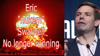 "Eric ""nukem"" swalwell No longer running  Via @RunNGunsNews"