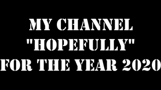"My channel ""hopefully"" for the year 2020  Via @RunNGunsNews"