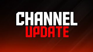 Channel Update, Ammo Update,  Reason Range Videos Have Slowed Down.